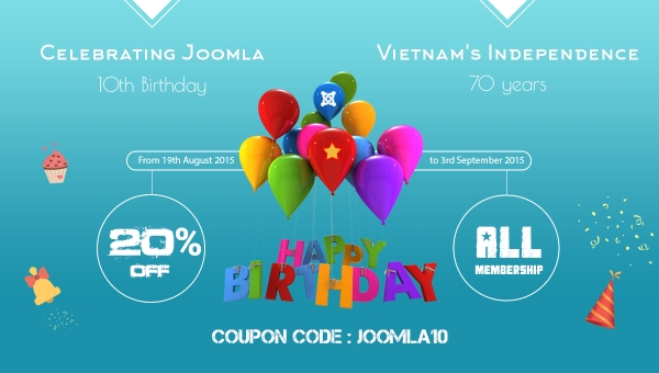 Celebrating Joomla! 10th birthday and 70 years Vietnam's Independence Day with awesome deals from JoomlaUX