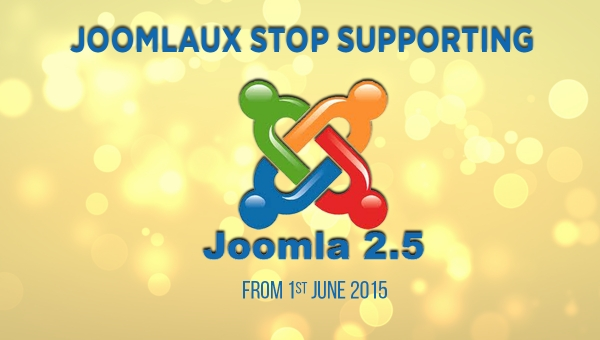 [Announcement] JoomlaUX will stop supporting for Joomla!2.5 from 1st June 2015