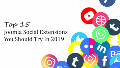 Top 15 Best Joomla Social Extensions You Should Try in 2019